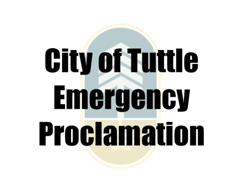 city of tuttle emergency proclamation